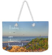 Choices - Inspirational Weekender Tote Bag