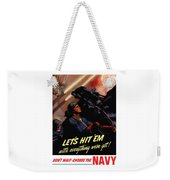 Choose The Navy -- Ww2 Weekender Tote Bag