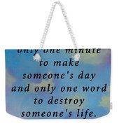 Choose Wisely Weekender Tote Bag