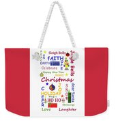 Christmas Message  -  Typography Weekender Tote Bag