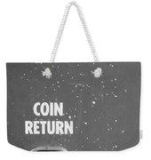 Coin Return Weekender Tote Bag