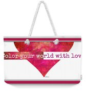 Color Your World 2 Weekender Tote Bag