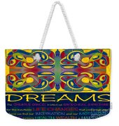 Colorful Dreams Motivational Artwork By Omashte Weekender Tote Bag
