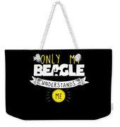 Beagle Design Only My Beagle Understands Me Weekender Tote Bag