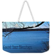 Count Your Blessings Weekender Tote Bag