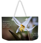 Cover Your Mouth Get Well Card Weekender Tote Bag