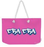 Cra Cra Tee Weekender Tote Bag