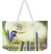 Crazy Cloud Guy. Weekender Tote Bag