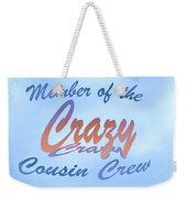 Crazy Cousins  Weekender Tote Bag