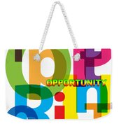 Creative Title - Opportunity Weekender Tote Bag