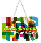 Creative Title - Transformation Weekender Tote Bag