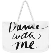 Dance With Me- Art By Linda Woods Weekender Tote Bag