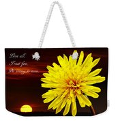 Dandelion Against Sunset With Inspirational Text Weekender Tote Bag