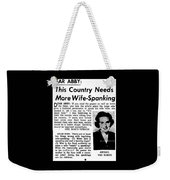 Dear Abby Country Needs More Wife Spanking Weekender Tote Bag