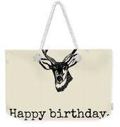 Deer Hunter Birthday Card - Hunting Birthday Card - Happy Birthday Old Buck - Card For Hunter Weekender Tote Bag