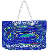 Define The Moment Weekender Tote Bag