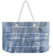 Desiderata - Blue Weekender Tote Bag