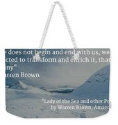 Destiny Of Life Weekender Tote Bag