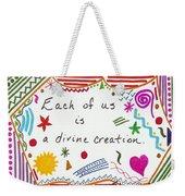Divine Creation Doodle Quote Weekender Tote Bag