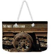 Do Not Overload Weekender Tote Bag