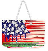 Don't Play The Anthem At Any Sporting Events. Weekender Tote Bag