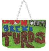Down With Brexiturds Weekender Tote Bag