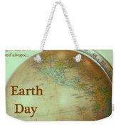 Earth Day Always Weekender Tote Bag