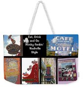 Eat, Drink And Go Honky-tonkin' Nashville Style Weekender Tote Bag