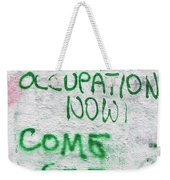 End The Occupation Now Weekender Tote Bag