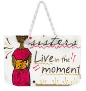 Enjoy The Simple Things Weekender Tote Bag