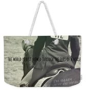 Equitation Quote Weekender Tote Bag