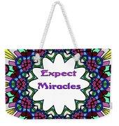 Expect Miracles 2 Weekender Tote Bag