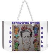 Eyebrows On Me Weekender Tote Bag