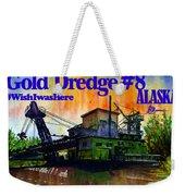 Fairbanks Alaska Gold Dredge 8 Shirt Weekender Tote Bag