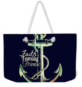Faith Family Friends Anchor V2 Weekender Tote Bag