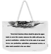 Fdr War Quote Weekender Tote Bag by War Is Hell Store