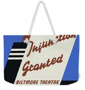 Federal Theatre Project Injunction Granted Weekender Tote Bag