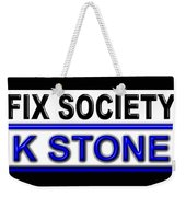 Fix Society 2nd Edition Weekender Tote Bag