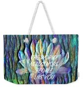 Floating Lotus - The World Needs You Weekender Tote Bag