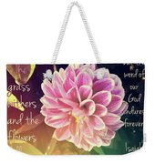 Flower With Scripture Weekender Tote Bag