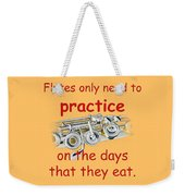 Flutes Practice When They Eat Weekender Tote Bag
