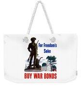 For Freedom's Sake Buy War Bonds Weekender Tote Bag