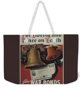 For Liberty And Peace On Earth Weekender Tote Bag