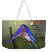 For Love Of Bluebirds And Scripture Weekender Tote Bag