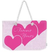 Forever Yours Weekender Tote Bag