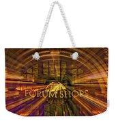 Forum Shops - Las Vegas Weekender Tote Bag