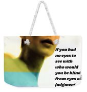 Free Yourself Weekender Tote Bag