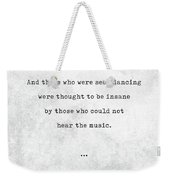 Friedrich Nietzsche Quotes - Literary Quotes - Book Lover Gifts - Typewriter Quotes Weekender Tote Bag