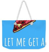 Funny Valentine Card - Anniversary Card - Birthday Card - Sexy Card - Pizza Dat Ass Weekender Tote Bag