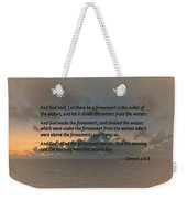 Genesis 1 6-8 Let There Be A Firmament In The Midst Of The Waters Weekender Tote Bag